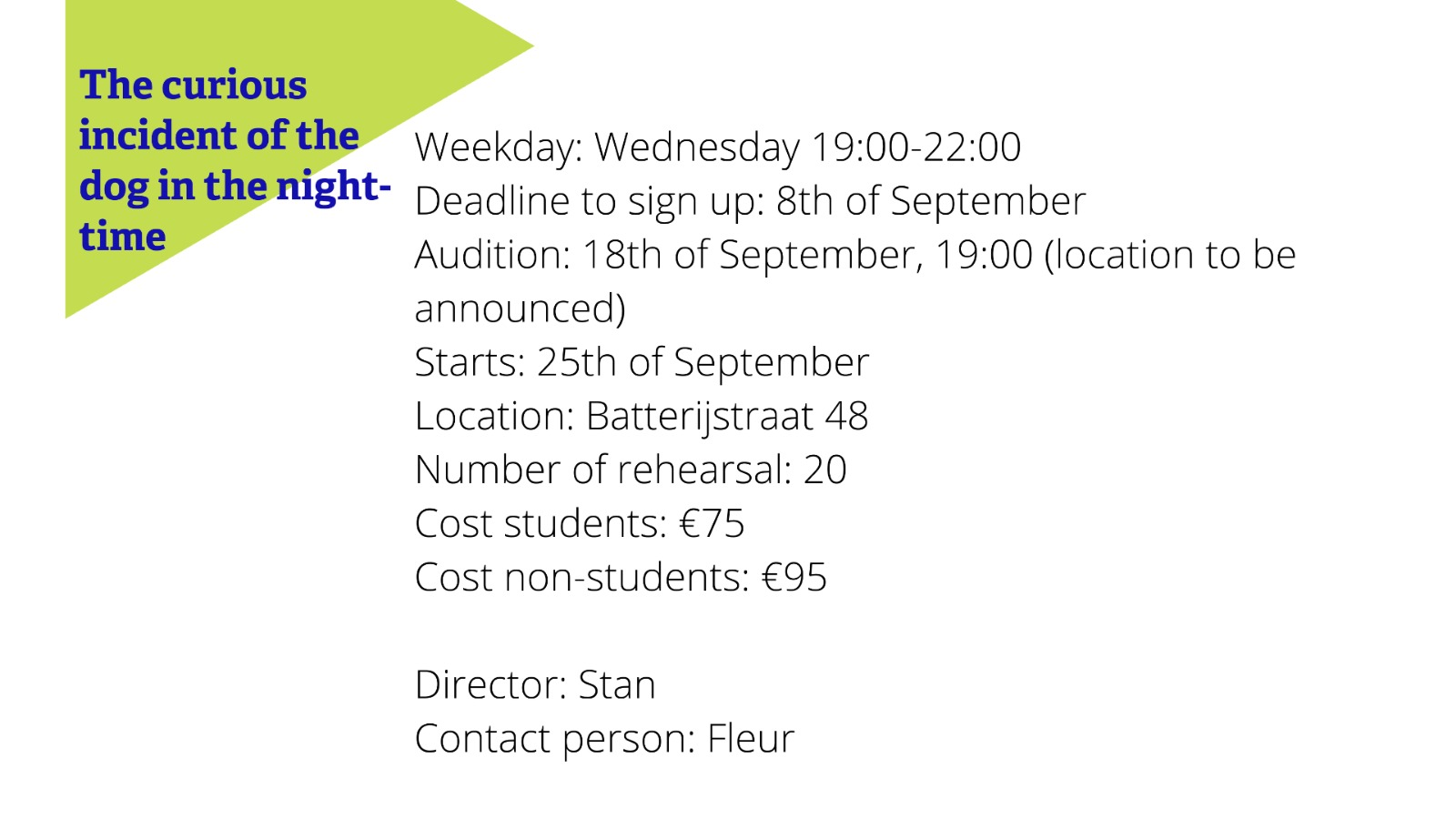 Audition: The curious incident of the dog in the night-time