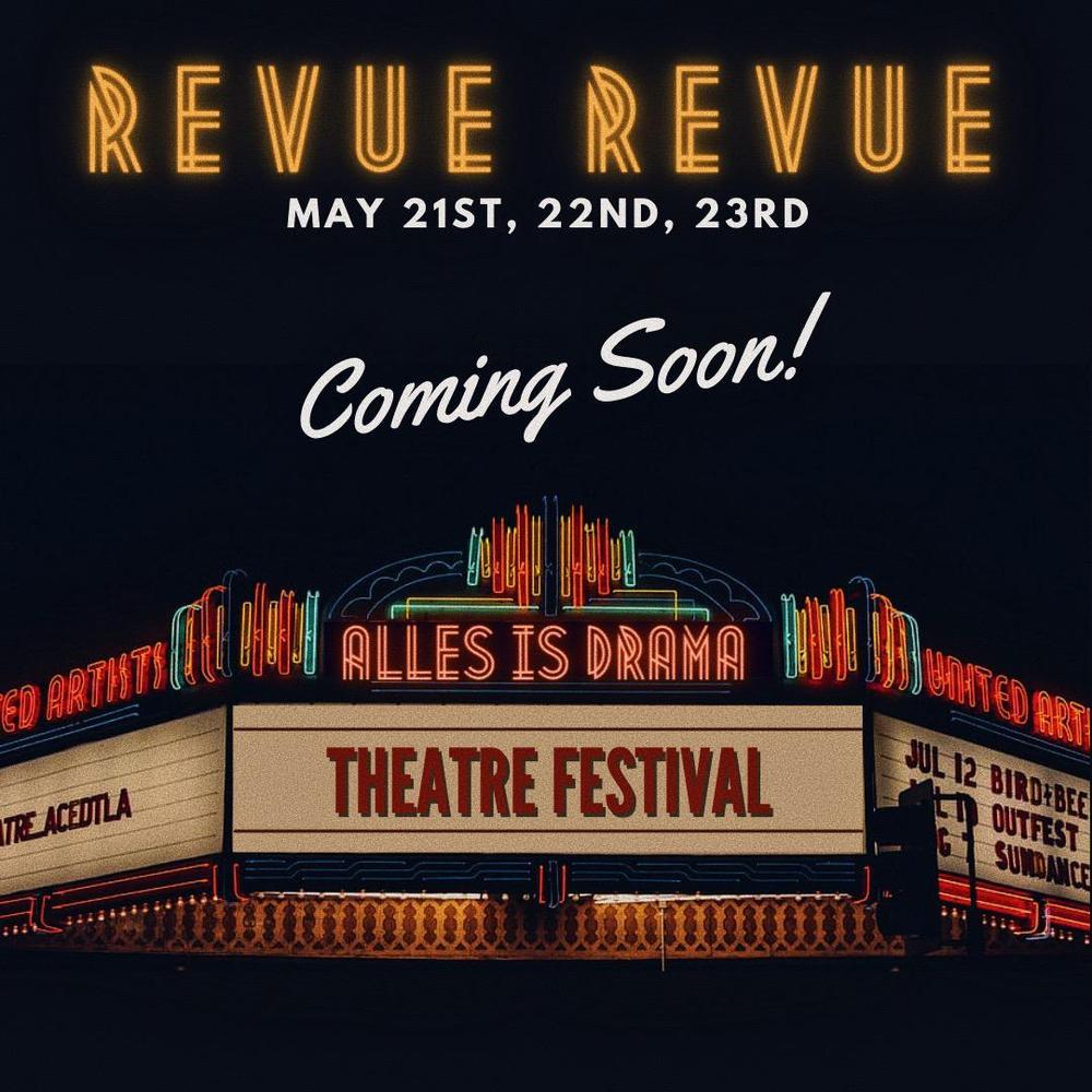 Theatre Festival: Revue Revue